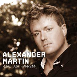 Alexander-Martin-Kurz-vor-Wahnsinn